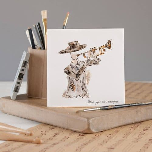 Blow your own Trumpet Greeting Card by Claire Louise