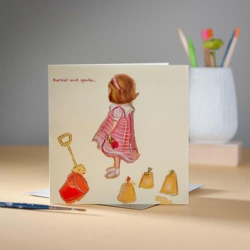 Bucket and Spade Greeting Card by Claire Louise