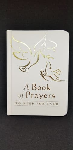 A Book of Prayers to Keep Forever