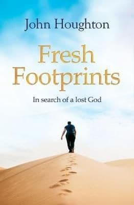 Fresh Footprints: In Search of a Lost God by John Houghton