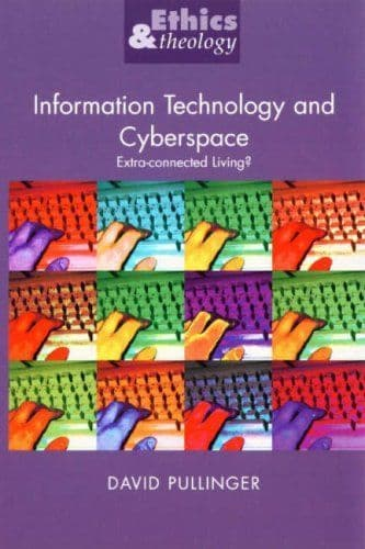 Information Technology & Cyberspace - Extra-connected living by David Pullinger