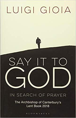 Say it to Good - In Search of Prayer