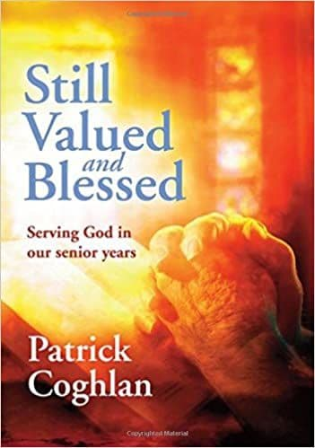Still Valued and Blessed by Patrick Coghlan