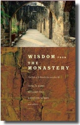 Wisdom from the Monastery The Rule of St.Benedict for Everyday Life - By Barry, Yeo, Norris