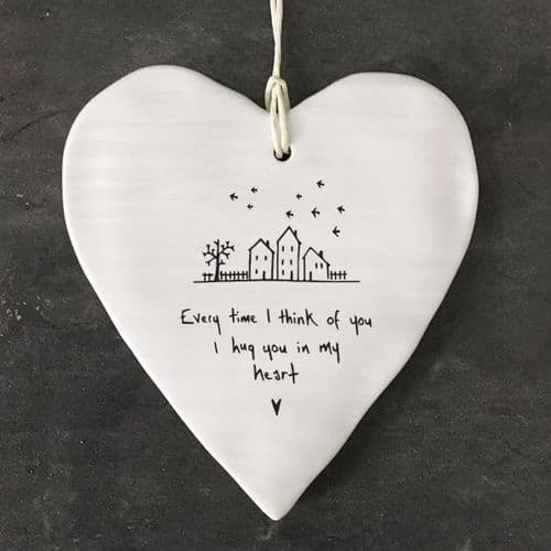 'Every time I think of you, I hug you in my heart' East of India Porcelain Hanging Heart
