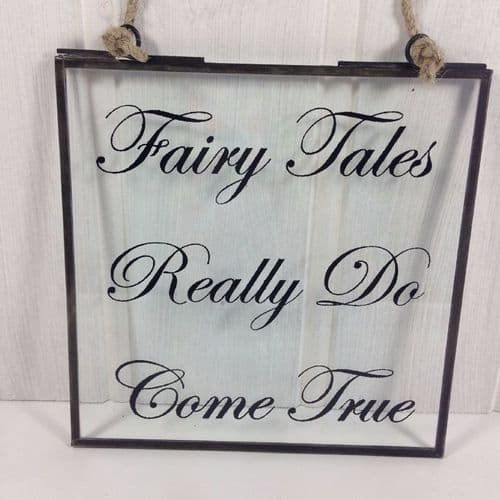'Fairytales Do Come True' Vintage Style Glass Sign
