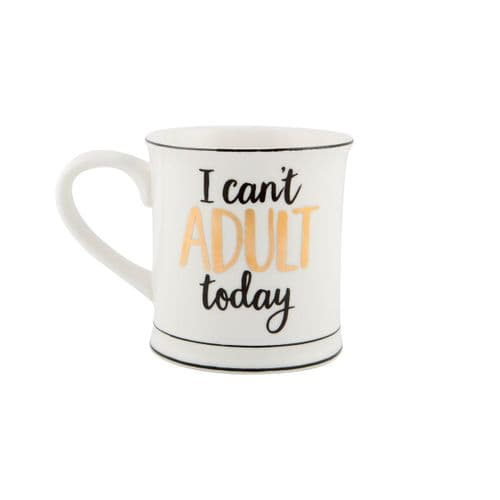 ' I Can't Adult Today' Metallic Gold, Monochrome Ceramic Mug