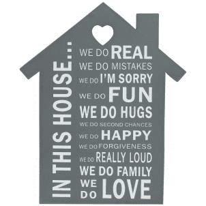 'In This House...' Grey Wooden Sign