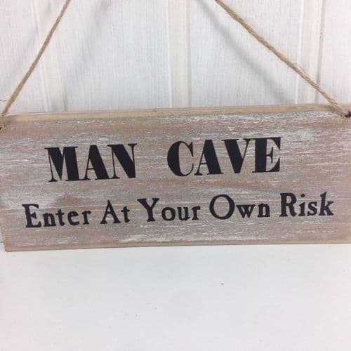 'Man Cave Enter At Your Own Risk' Wooden Sign by Gisela Graham