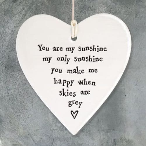 'You are my Sunshine...' East of India Porcelain Hanging Heart