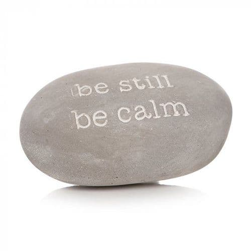 Concrete Pebble Paperweight/Decoration 'Be Still Be Calm'