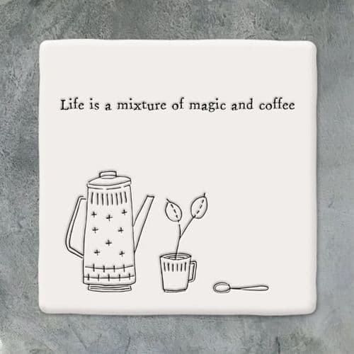 Wobbly Square Porcelain Coaster,  'Life is a mixture of magic and coffee' East of India