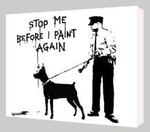 Banksy Stop Me Canvas Art - Choose your size - Ready to Hang - Free P&P
