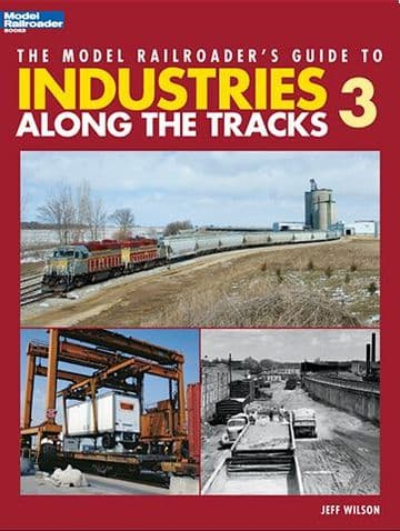 12422 Model Railroader's Guide to Industries Along the Tracks 3 ##out of stock##