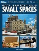 12442 Model Railroading in Small Spaces, 2nd Edition
