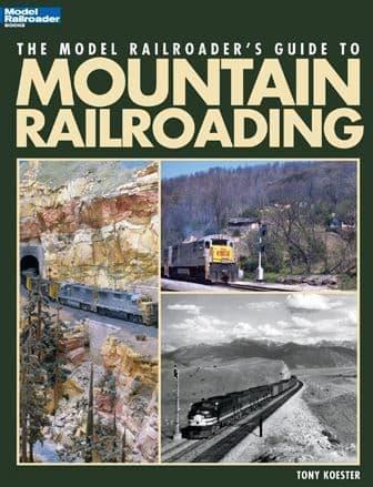 12468 Model Railroader Guide To Mountain Railroading