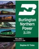1512 Burlington Northern Power In Color Volume 1: Locomotives #1 to 2999 ##OUT OF STOCK##