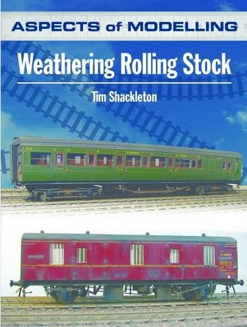 Aspects of Modelling: Weathering Rolling Stock ##out of stock##