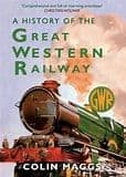 BARGAIN A History Of The Great Western Railway*