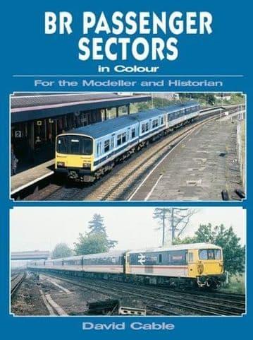BARGAIN - BR Passenger Sectors in Colour for the Modeller and Historian*