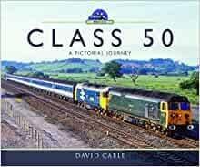 BARGAIN Class 50: A Pictorial Journey*