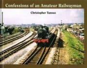 BARGAIN Confessions of an Amateur Railwayman*