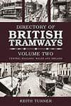 Bargain Directory of British Tramways Volume Two*