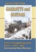 BARGAIN Garratts and Guitars 60 Trainspotting Year Part 1 1955-1985*