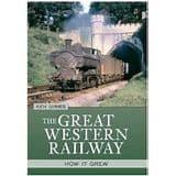BARGAIN Great Western Railway: How It Grew*