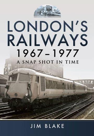 BARGAIN Londons Railways 1967 - 1977*