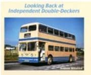 BARGAIN Looking Back at Independent Double-Deckers*