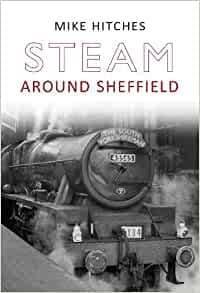 BARGAIN Steam Around Sheffield*