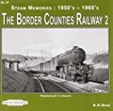 BARGAIN Steam Memories The Border Counties Railway 2*
