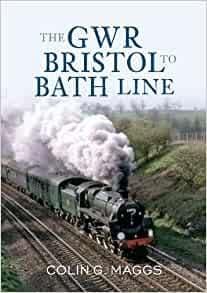 BARGAIN The GWR Bristol to Bath Line*