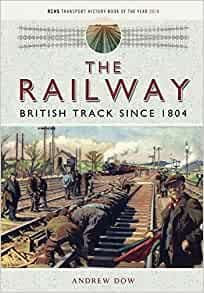 BARGAIN The Railway - British Track Since 1804*