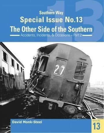 BARGAIN The Southern Way Special Issue No. 13: The Other Side of the Southern*