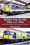 British Rail In The 1980s & 1990s*