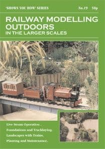SYH19 Railway Modelling Outdoors in the Larger Scales