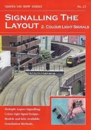 SYH23 Signalling the Layout - Part 2: Colour Light Signals