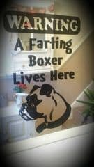 A Farting Boxer Lives Here - Window Door Or Fridge Sticker - Choice Of Colour