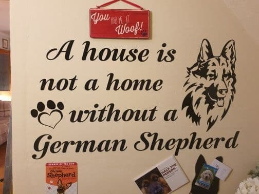A House Is Not A Home Without A German Shepherd - Wall Sticker  LONG OR SHORT HAIRED