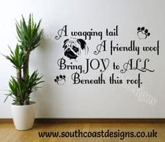 A Wagging Tail A Friendly Woof - Pug Wall Sticker