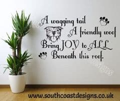 A Wagging Tail A Friendly Woof - Staffie/Staffy Wall Sticker