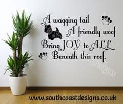 A Wagging Tail A Friendly Woof - Westie Wall Sticker