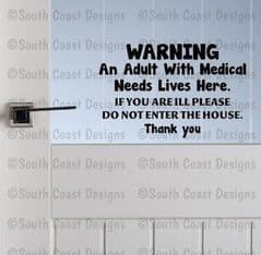 ADULT WARNING DOOR STICKER - Do Not Enter House If You Are ill