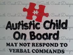 Autistic Child On Board - May Not Respond -  Choice Of Colour For Jigsaw Piece & Writing
