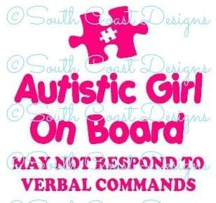 Autistic Girl On Board - May Not Respond -  Choice Of Colour For Jigsaw Piece & Writing