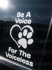 Be A Voice For The Voiceless Car Sticker