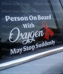 Child Adult Or Person On Board With oxygen - May Stop Suddenly