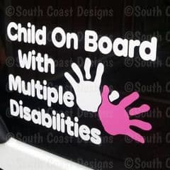 Child On Board With Multiple Disabilities - Choice Of Colours